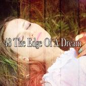 43 The Edge of a Dream von Rockabye Lullaby
