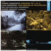 Persichetti: Symphony No. 4, Op. 51 - Gesensway: 4 Squares of Philadelphia (Remastered) by Various Artists