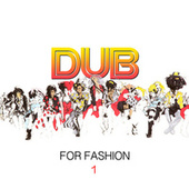 Dub for Fashion 1 von Various Artists