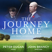 The Journey Home – Live from the Kennedy Center (Live) by John Brancy