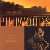 American Swinging In Paris de Phil Woods