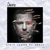 Libre comme au début, Pt. 1 von Mc Lakpo