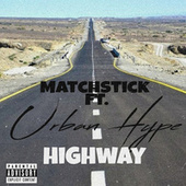 Highway by Matchstick