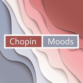 Chopin - Moods by Frédéric Chopin
