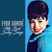 My Best Swing Songs by Eydie Gormé