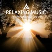THE AWAKENING OF THE SUN von Relaxing Music (1)
