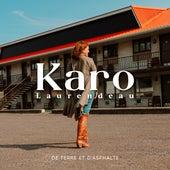 De terre et d'asphalte de Karo Laurendeau