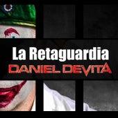 La Retaguardia by Daniel De Vita