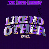 Like No Other 2021 by The Dead Daisies