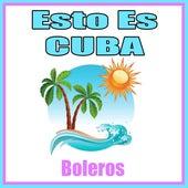 Esto Es Cuba. Boleros de German Garcia