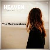Heaven (Roots Mix Version) de The Metrobrokers
