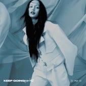 Keep Going (REMIXES) by Tessa Dixson