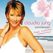 Sommerwein - Meine schönsten Sommersongs von Claudia Jung