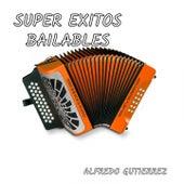 Súper éxitos bailables by Alfredo Gutierrez