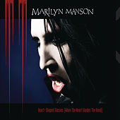 Heart-Shaped Glasses (When The Heart Guides The Hand) de Marilyn Manson