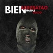 Bien Arrebatao (Remix) fra Matias Deago