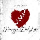 Pareja Del Año (Remix) de Matias Deago