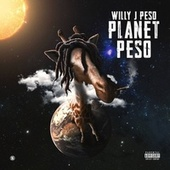 Planet Peso von Willy J Peso