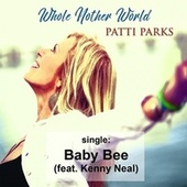 Baby Bee by Patti Parks