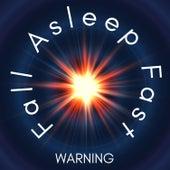 WARNING: Fall Asleep Fast: Calming Sounds for Insomnia Cure, Deep Sleep & Stress Relief by Deep Sleep Music Academy