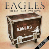 The Best 1972 - 1976 (Remastered) (Live, The Summit, Houston Tx 16 Nov '76) fra Eagles