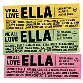 We All Love Ella: Celebrating The First Lady Of Song de Various Artists