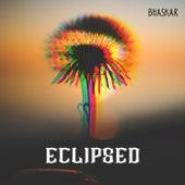 Eclipsed de Bhaskar