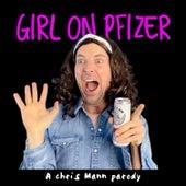Girl on Pfizer by Chris Mann