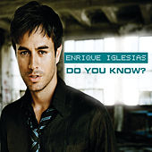 Do You Know? de Enrique Iglesias