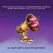 Baby Got Work (DJ Jazzy Jeff & Kaidi Tatham Remix) de Potatohead People