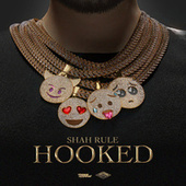 Hooked von Shah RuLe