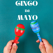 Cindo De Mayo by Various Artists