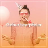 Geburtstagsfeier by Various Artists