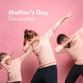 Mother's Day Favourites by Various Artists