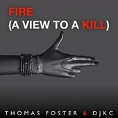 Fire (A View to a Kill) by Djkc