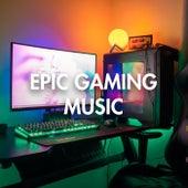 Epic Gaming Music de Various Artists