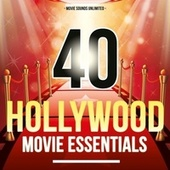 40 Hollywood Movie Essentials von Various Artists