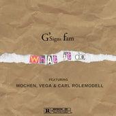 What It Do von G'signs Fam
