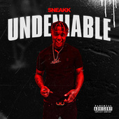 Thizz Nation Presents: Undeniable by Sneakk