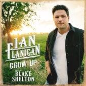 Grow Up (feat. Blake Shelton) de Ian Flanigan