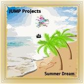 Summer Dream (Radio Edit) (Instrumental) by J.U.M.P. Projects