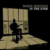In The Ever di Mason Jennings