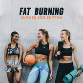 Fat Burning: Summer 2021 Edition – Build a Perfect Beach Body with This Energetic Chillout Music for Home Workouts by HEALTH