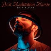 Best Meditation Music 2021 Pieces by Interstellar Meditation Music Zone