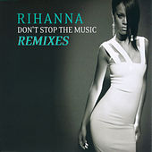 Don't Stop The Music/ Remixes von Rihanna