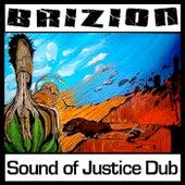 Sound of Justice Dub von Brizion