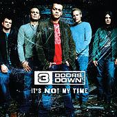 It's Not My Time de 3 Doors Down