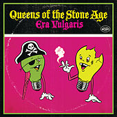 Era Vulgaris (UK iTunes Version) by Queens Of The Stone Age