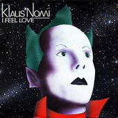I Feel Love de Klaus Nomi