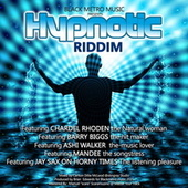 Hypnotic Riddim by Various Artists